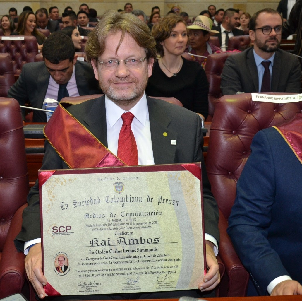 "Legal scientist Professor Kai Ambos from the University of Göttingen has been awarded the Order of merit ""Carlos Lemos Simmonds"" for 2018 by the Colombian Press Association and the German Embassy in Bogotá."